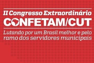 II Congresso Extraordinário da Confetam começa nesta quarta em SC