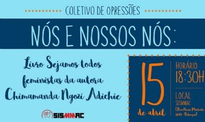 SISMMAC dá início ao Coletivo de Opressões na próxima segunda (15)