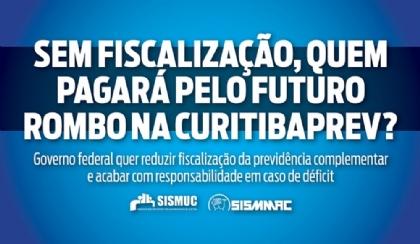 Sem fiscalização, quem pagará pelo futuro rombo na CuritibaPREV?