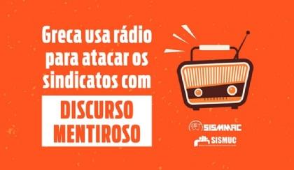 Greca usa a rádio para atacar os sindicatos com discurso mentiroso