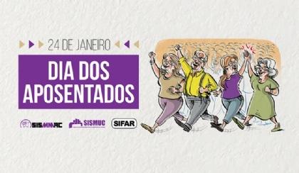 Dia Nacional do Aposentado e da Aposentada: firmes na luta!