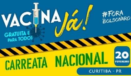 3ª carreata pela vacina e pelo fora Bolsonaro ocorre neste sábado (20)
