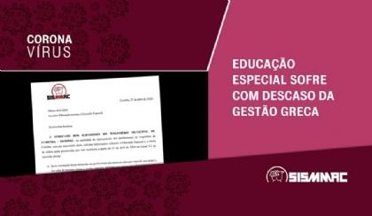 Educação Especial sofre com descaso da gestão Greca em meio à pandemia