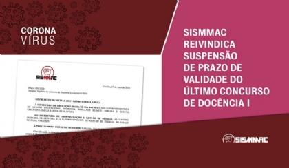 SISMMAC reivindica suspensão de prazo de validade de concurso