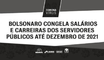 Bolsonaro congela carreira de servidores públicos até dezembro de 2021