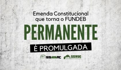 Emenda Constitucional que torna o Fundeb permanente é promulgada