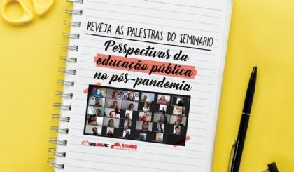 Seminário virtual debateu perspectivas da educação no pós-pandemia