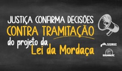 Justiça confirma decisões contra tramitação do projeto Lei da Mordaça