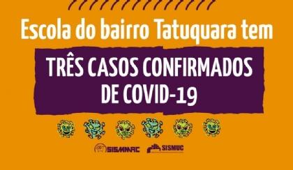 Escola do bairro Tatuquara tem três casos confirmados de Covid-19