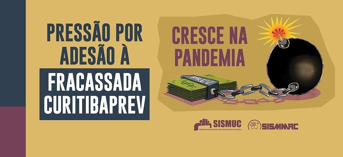 Pressão por adesão à fracassada CuritibaPrev cresce na pandemia