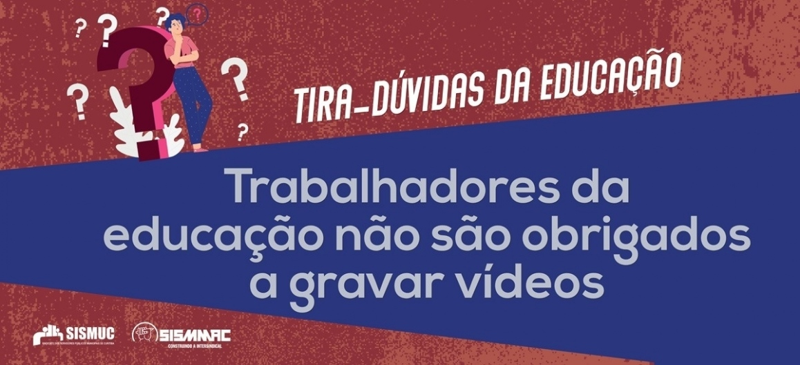 Trabalhadores da educação não são obrigados a gravar vídeos